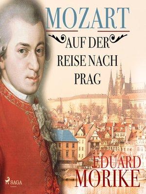 cover image of Mozart auf der Reise nach Prag