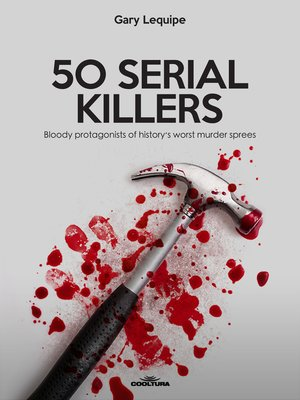 cover image of 50 SERIAL KILLERS