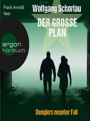 cover image of Der große Plan