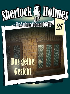 cover image of Sherlock Holmes, Die Originale, Fall 25