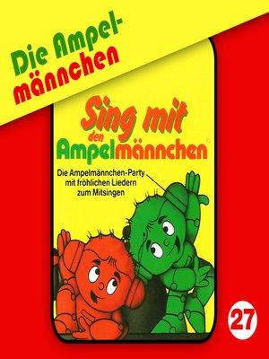 cover image of Die Ampelmännchen, Folge 27