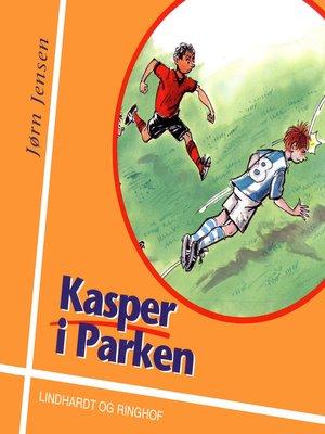 cover image of Kasper i Parken