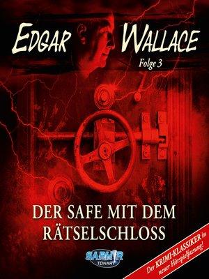 cover image of Edgar Wallace--Der Krimi-Klassiker in neuer Hörspielfassung, Folge 3