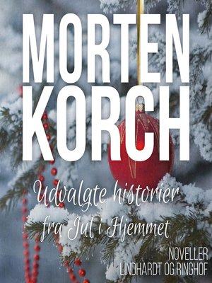 cover image of Udvalgte historier fra Jul i Hjemmet