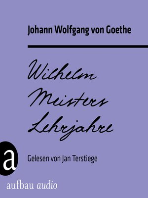 cover image of Wilhelm Meisters Lehrjahre
