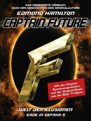 cover image of Captain Future, Erde in Gefahr, Folge 5