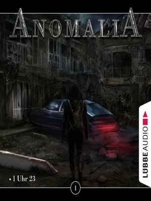cover image of Anomalia--Das Hörspiel, Folge 1