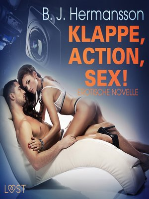 cover image of Klappe, Action, Sex! Erotische Novelle (Ungekürzt)