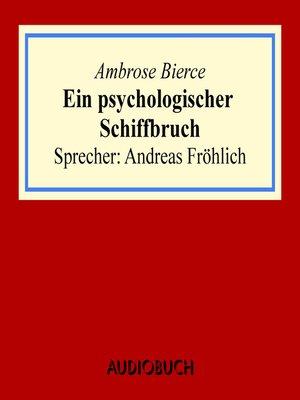 cover image of Ein psychologischer Schiffbruch