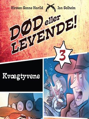 cover image of Død eller levende!, bind 3