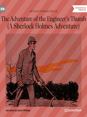cover image of The Adventure of the Engineer's Thumb--A Sherlock Holmes Adventure