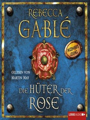 cover image of Die Hüter der Rose