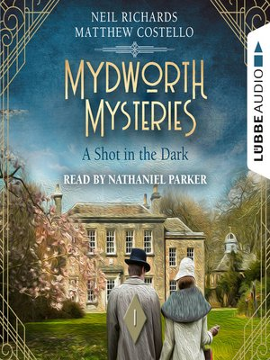 cover image of A Shot in the Dark--Mydworth Mysteries