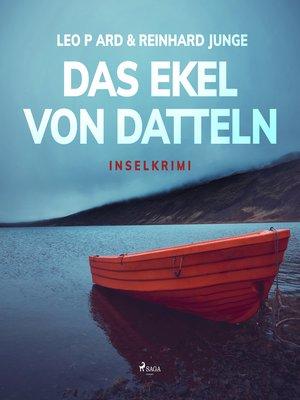 cover image of Das Ekel von Datteln--Inselkrimi