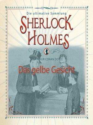 cover image of Sherlock Holmes, Das gelbe Gesicht