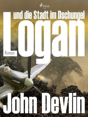 cover image of Logan und die Stadt im Dschungel