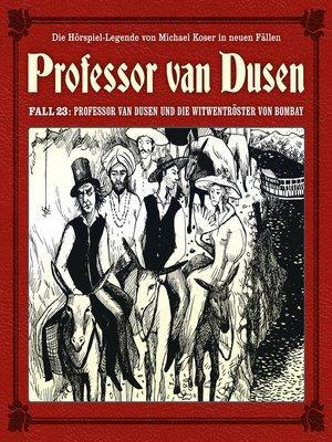 cover image of Professor van Dusen, Die neuen Fälle, Fall 23