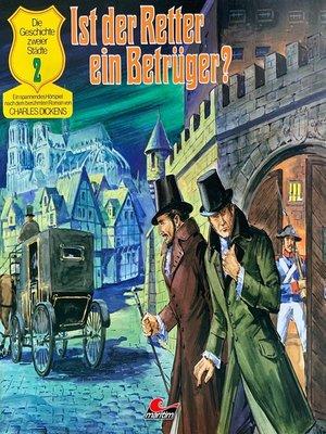 cover image of Charles Dickens--Die Geschichte zweier Städte, Folge 2