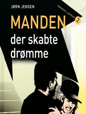cover image of Manden, der skabte drømme