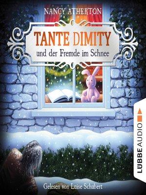 cover image of Tante Dimity und der Fremde im Schnee--Ein Wohlfühlkrimi mit Lori Shepherd, Teil 5