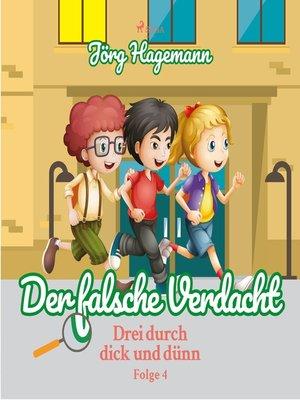 cover image of Drei durch dick und dünn, Folge 4