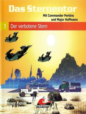 cover image of Das Sternentor--Mit Commander Perkins und Major Hoffmann, Folge 3