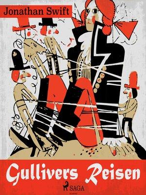 cover image of Gullivers Reisen--Der Abenteuer-Klassiker (Ungekürzt)