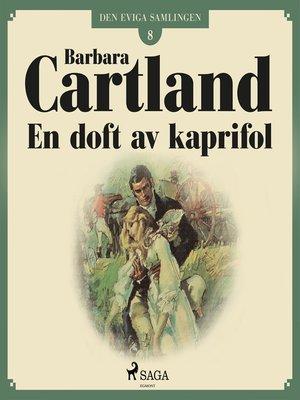 cover image of En doft av kaprifol--Den eviga samlingen 8