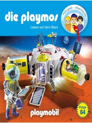 cover image of Die Playmos--Das Original Playmobil Hörspiel, Folge 64