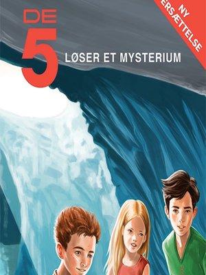 cover image of De 5 løser et mysterium