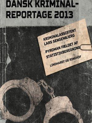 cover image of Pyroman fældet af statistikberegning--Dansk Kriminalreportage