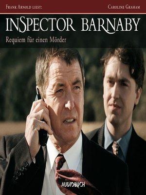 cover image of Inspector Barnaby--Requiem für einen Mörder