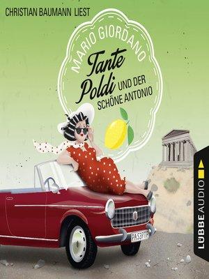 cover image of Tante Poldi und der schöne Antonio--Sizilienkrimi 3