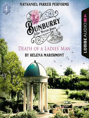cover image of Bunburry: Death of a Ladies' Man