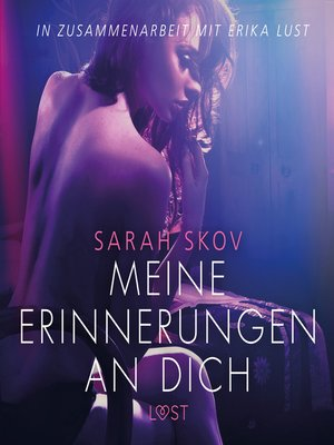 cover image of Meine Erinnerungen an dich--Erika Lust-Erotik (Ungekürzt)