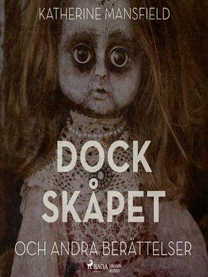 cover image of Dockskåpet och andra berättelser