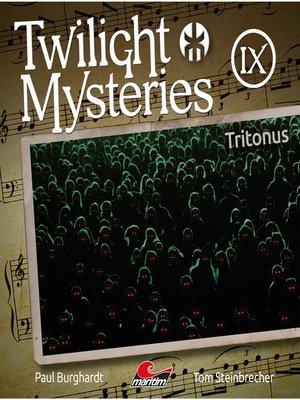 cover image of Twilight Mysteries, Die neuen Folgen, Folge 9
