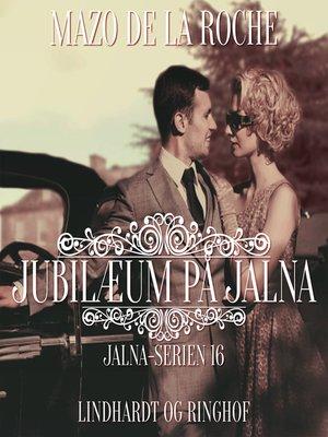 cover image of Jalna-serien, bind 16