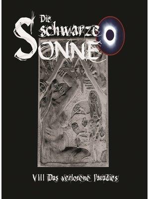 cover image of Die schwarze Sonne, Folge 8