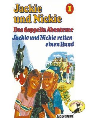 cover image of Jackie und Nickie--Das doppelte Abenteuer, Original Version, Folge 1