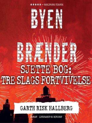 cover image of Byen brænder--Sjette bog