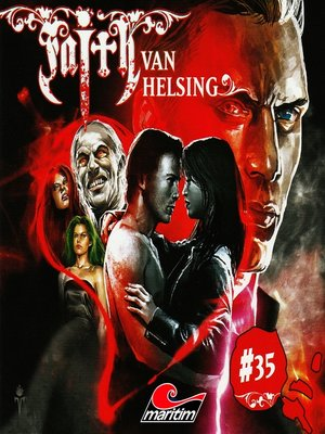 cover image of Faith--The Van Helsing Chronicles, Folge 35