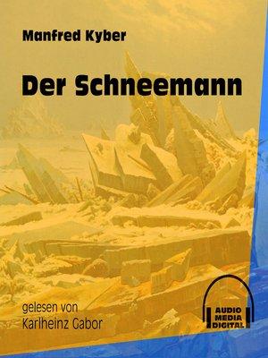 cover image of Der Schneemann