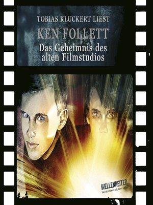 cover image of Das Geheimnis des alten Filmstudios