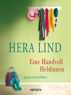 cover image of Eine Handvoll Heldinnen
