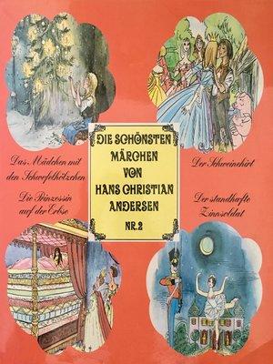cover image of Die schönsten Märchen von Hans Christian Andersen, Folge 2