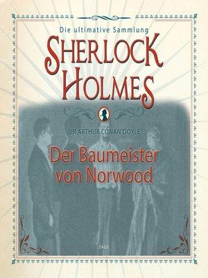 cover image of Sherlock Holmes, Der Baumeister von Norwood