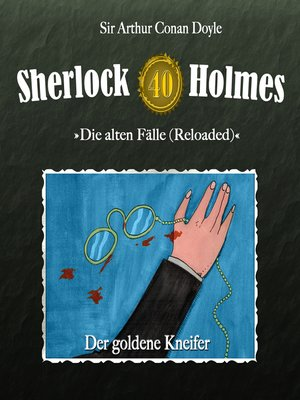 cover image of Sherlock Holmes, Die alten Fälle (Reloaded), Fall 40