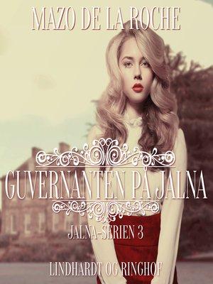 cover image of Jalna-serien, bind 3