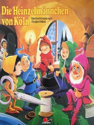 cover image of Die Heinzelmännchen von Köln